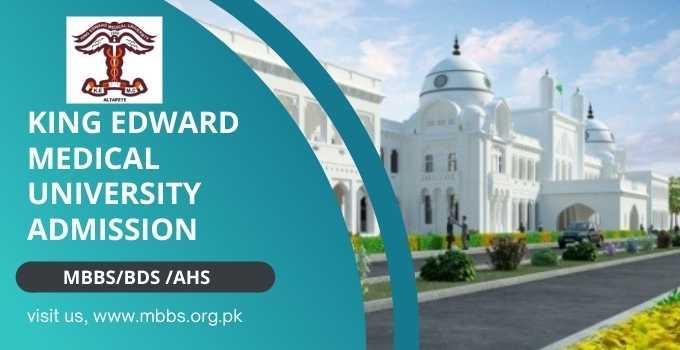 King Edward Medical University Admission