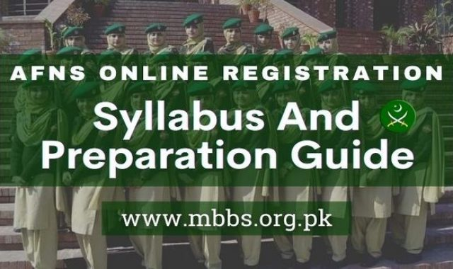 AFNS Online Registration 2021 (Test Syllabus and Preparation Guide)