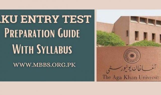 AKU Entry Test 2021 [Syllabus & Preparation Guide]