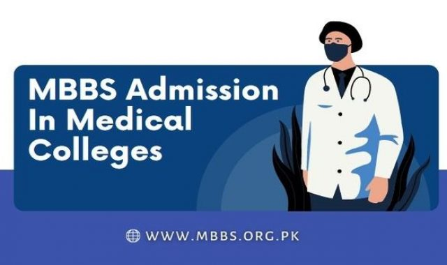 MBBS Admission in Pakistan Medical Colleges (Eligibility Criteria & Procedure)