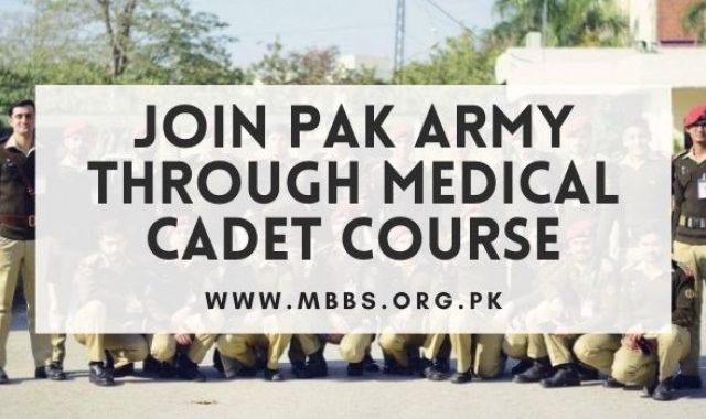 Join Pak Army Through Medical Cadet Course 2021 [Online Registration & Selection Procedure]