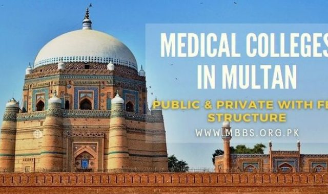 Medical Colleges in Multan [Public & Private With Fee Structure]