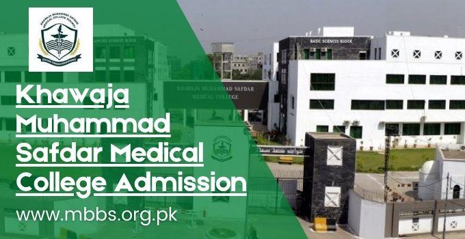 Khawaja Muhammad Safdar Medical College Admission