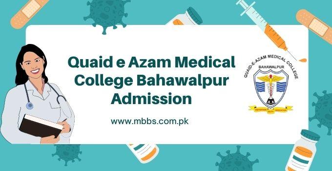 Quaid e Azam Medical College Bahawalpur Admission